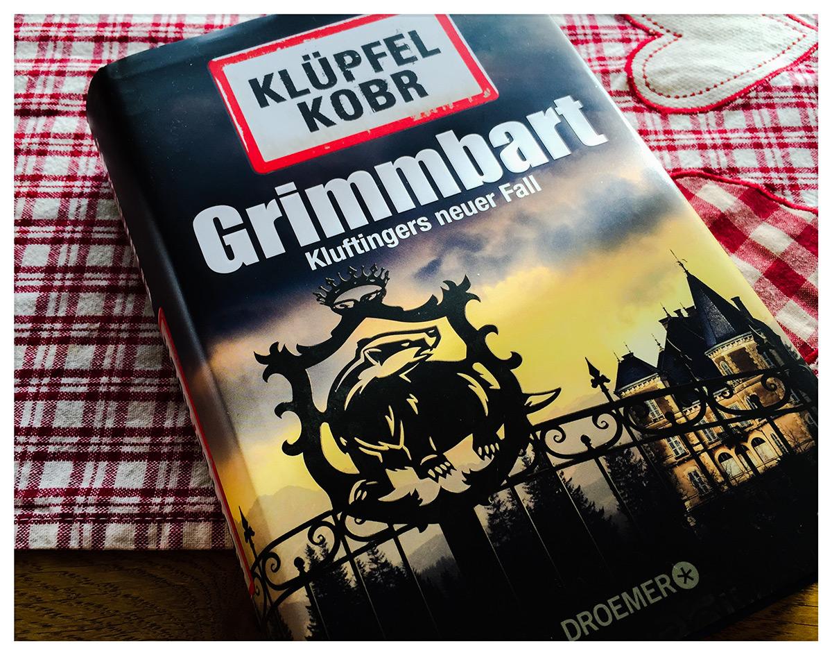 Klüpfel/Kobr: Grimmbart - Kluftingers achter Fall