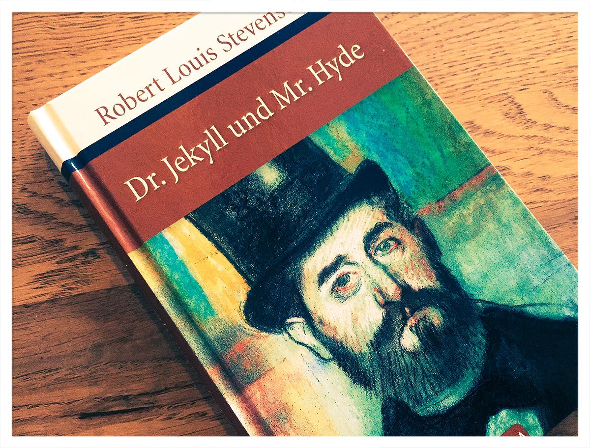 Gelesen: Dr. Jekyll und Mr. Hyde von Robert L. Stevenson