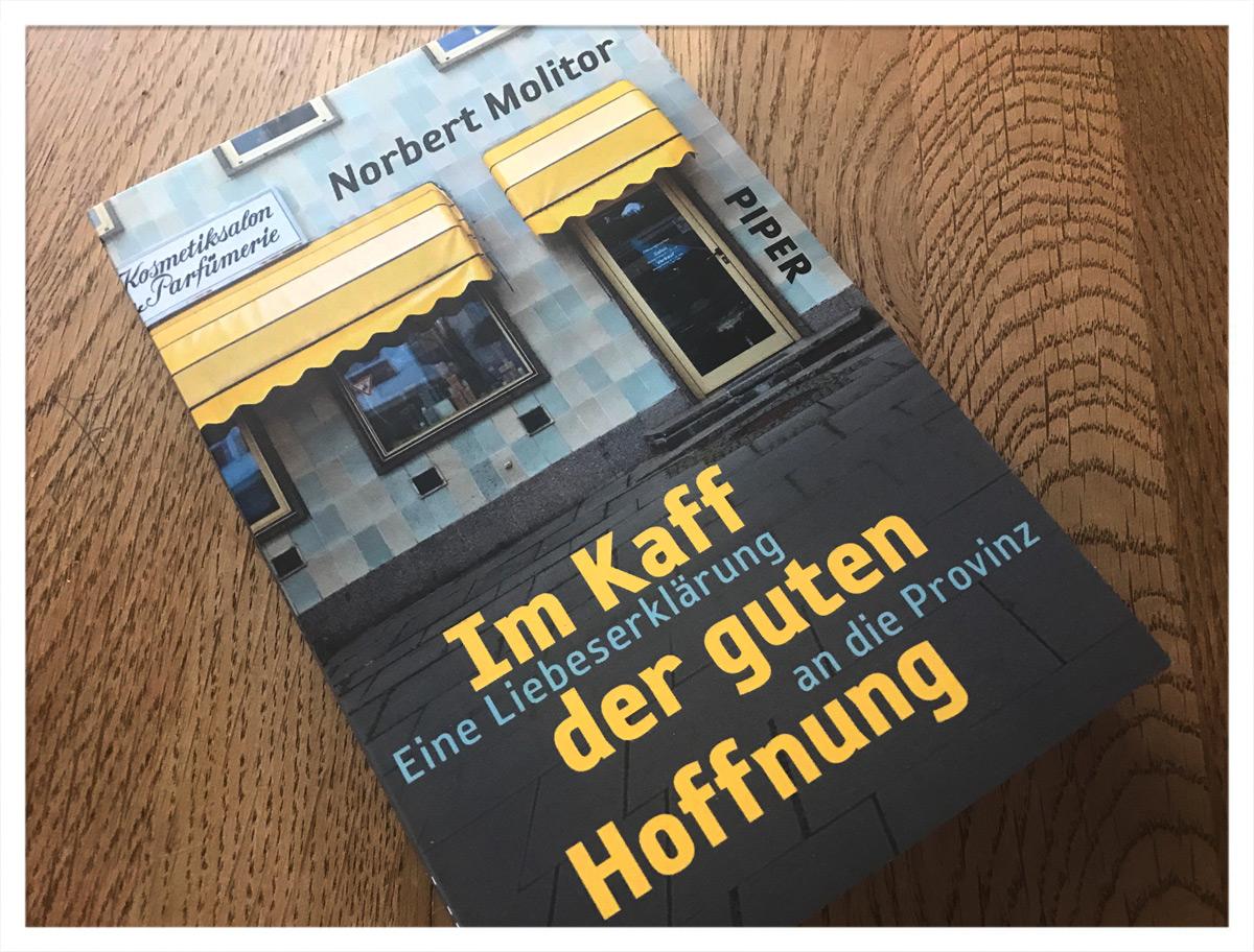 Norbert Molitor - Im Kaff der guten Hoffnung