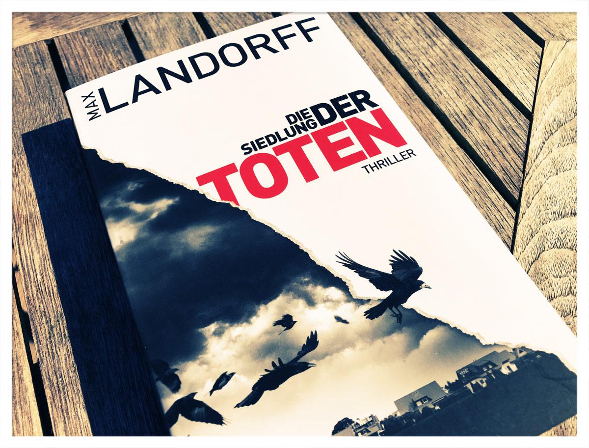 Max Landorff - Die Siedlung der Toten
