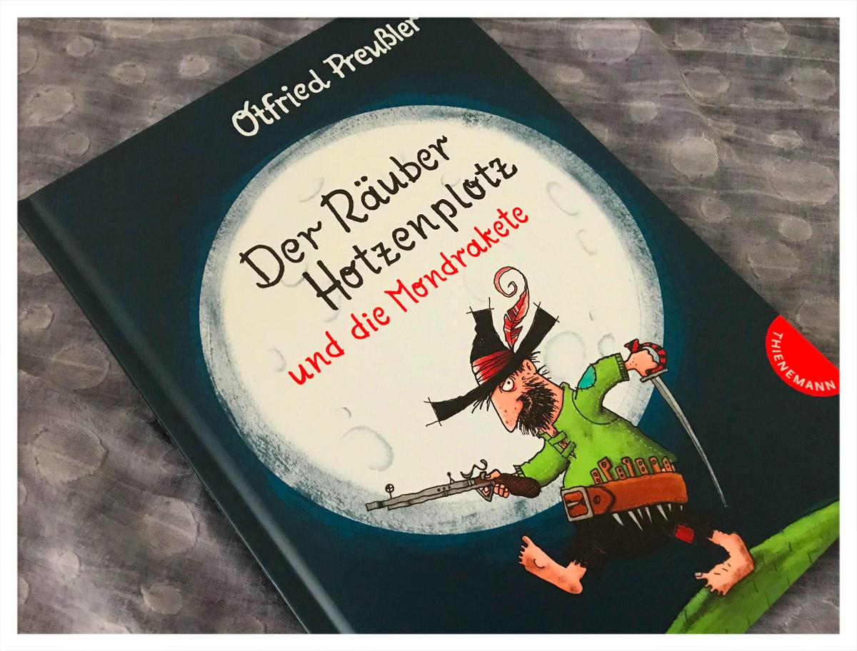 Otfried Preußler - Der Räuber Hotzenplotz und die Mondrakete